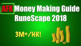 AFK Money Making Guide 2018 [RuneScape 3]