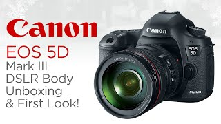 canon eos 5d mark iii dslr body unboxing first look ft 24 105mm f 4 l lens