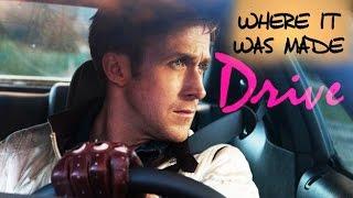 Where It Was Made - DRIVE (2011) Ryan Gosling, Nicolas Winding Refn