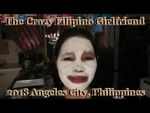 The Crazy Filipino Girlfriend : 2018 Angeles City, Philippines
