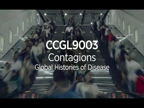 CCGL9003 Contagions Global Histories of Disease