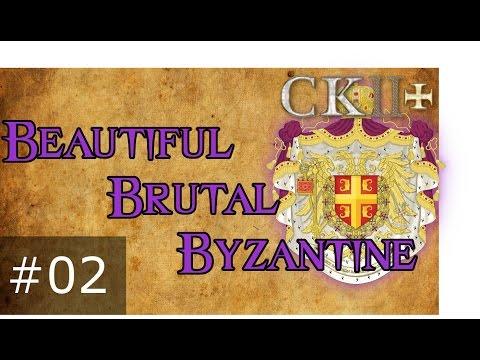 02 Beautiful Brutal Byzantine – Crusader Kings 2 Plus