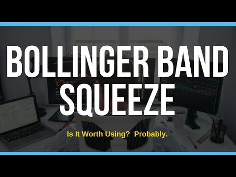 LEarn To Use The Bollinger Band Squeeze