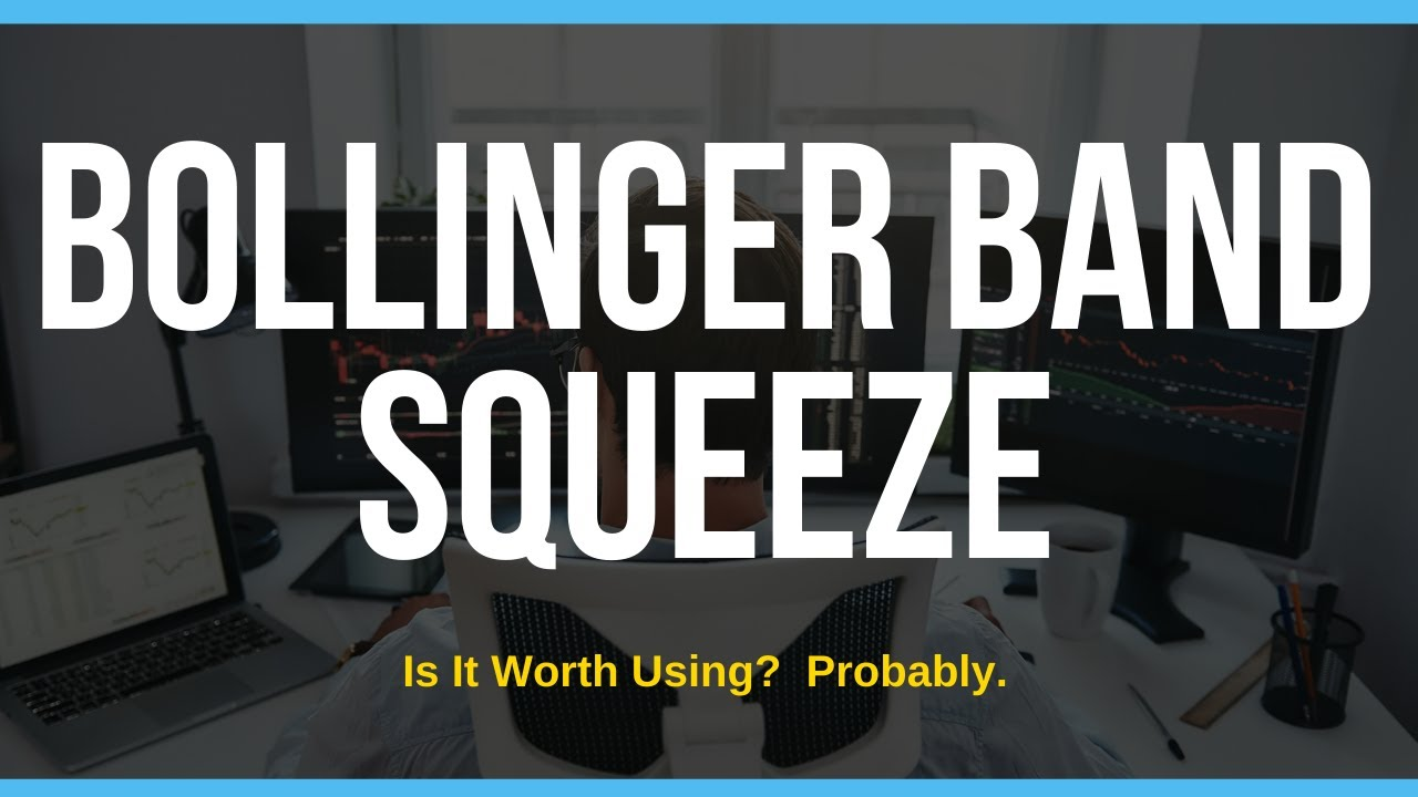 Learn To Use The Bollinger Band Squeeze Youtube