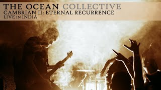 """The Ocean """"Cambrian II: Eternal Recurrence"""" (Live in India)"""