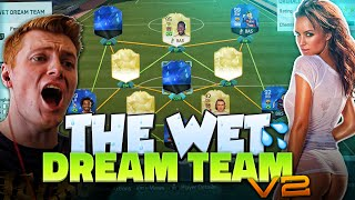 FIFA 16 - THE WET DREAM TEAM V2!!! | THE BEST & SEXIEST TEAM ON FIFA 16!!!