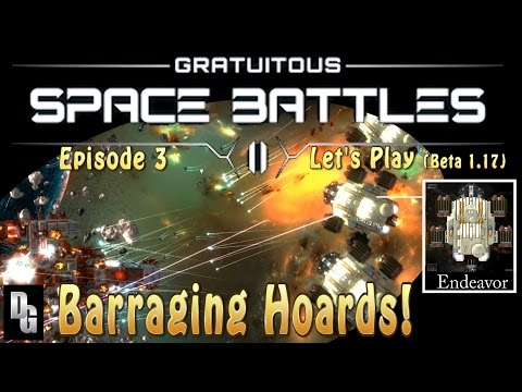 Gratuitous Space Battles II ► Episode 3 ► Beta 1.17 - We invade because we must!