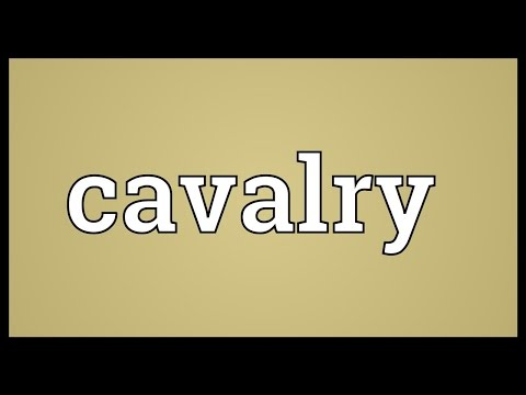 Cavalry Meaning