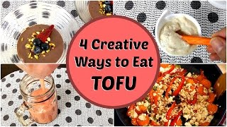 4 Creative Ways to Eat TOFU (Asian Beauty Secrets)