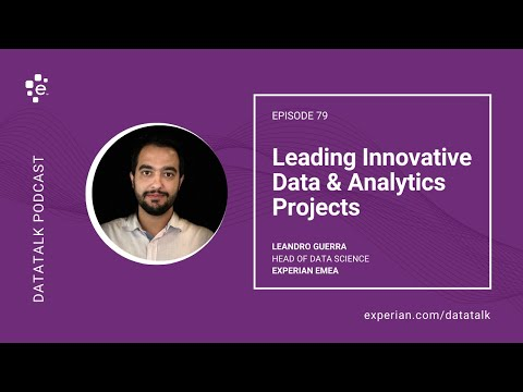 Leading Innovative Data & Analytics Projects w/ Leandro Guerra #DataTalk