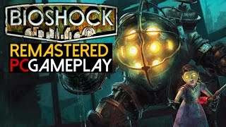 Bioshock Remastered Gameplay (PC HD)
