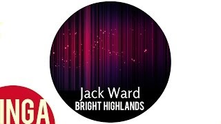 Jack Ward - Bright Highlands [Inga TV]
