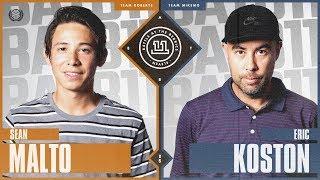 BATB 11 | Sean Malto vs. Eric Koston