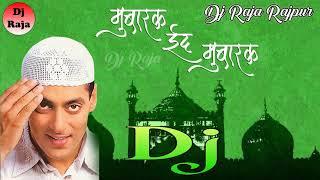 Mubarak Eid Mubarak || Tumko Na Bhool Payenge || Salmaan Khan || Dj Raja Rajpur