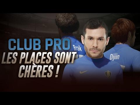 FIFA 17 - CLUB PRO - LES PLACES SONT CHÈRES !