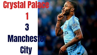 Crystal Palace 1 - 3 Manchester City // EPL Goals Highlights // 14/04/2019 HD