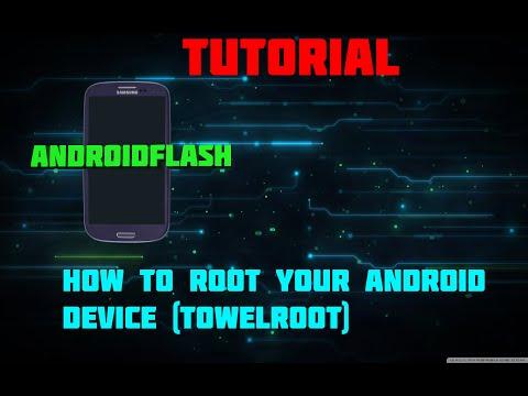 AndroidFLASH Tutorial: Rooting [towelroot Method]
