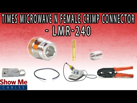 Times Microwave N Female Crimp Connector For LMR-240 - Perfect For DIY Installs!