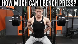 TESTING MY BENCH PRESS 1RM   How to Increase Your Bench Press