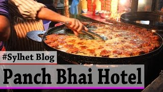 Ultimate Dinner at Panch Bhai Restaurant | Sylhet | Bangladeshi Food Vlog