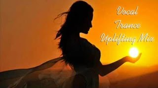 ✔ Favorites Vocal Trance February 2015 Uplifting Mix ★