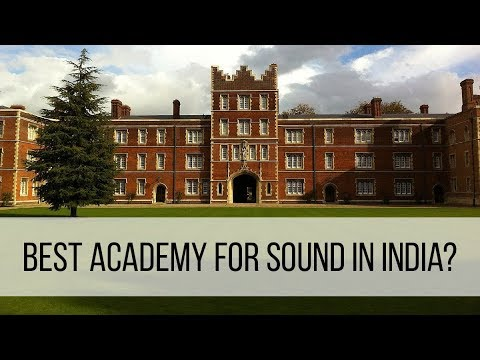Best academy for Sound Engineering?