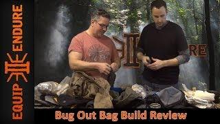 Bug Out Bag Build Review Dan Eastland, Part 2 By Equip 2 Endure