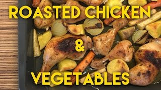 Oven Roasted Chicken With Vegetables  Delicious Baked Chicken Thighs & Drumsticks With Veggies