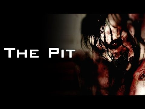 """The Pit"" Creepypasta"