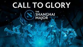 Call to Glory [Shanghai Major SFM Trailer]