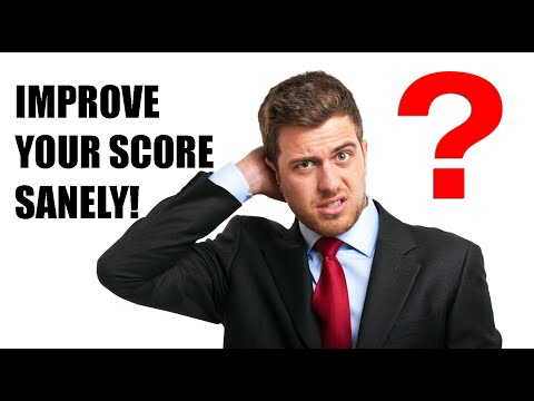 Improve Your Credit Score Sanely!