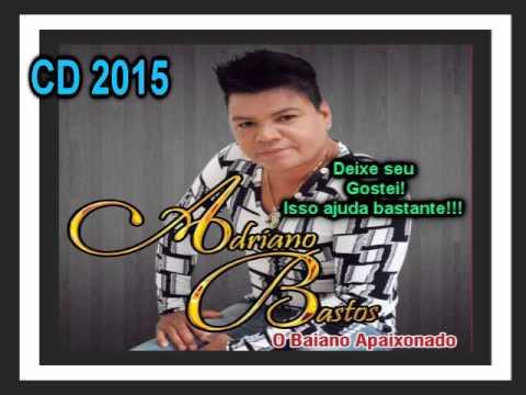 Adriano Bastos CD 2015 Completo
