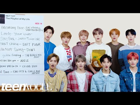 NCT 127 Create The Playlist To Their Lives | Teen Vogue