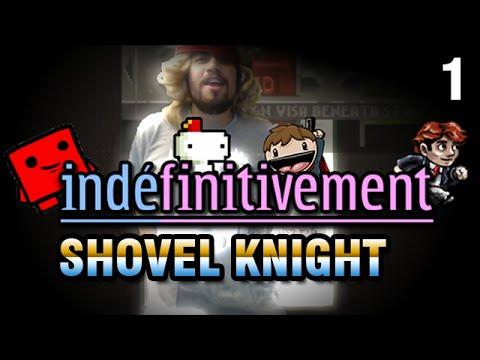 [GL] Indéfinitivement - Shovel Knight (1/3)