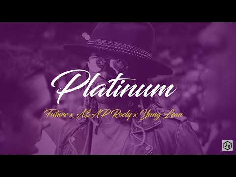 "Future x A$AP Rocky x Yung Lean Type Beat 2017 - ""Platinum""   Free Type Beat   Trap Instrumental"
