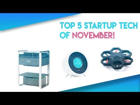 TOP 5 STARTUP TECH OF THE MONTH: NOVEMBER 2016
