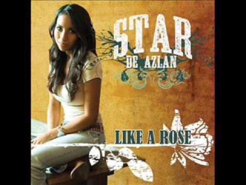 Star De Azlan ~ Like A Rose