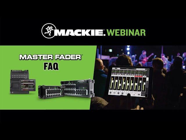 Master Fader FAQ Live Seminar - Pt. 1