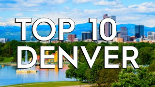 ✅ TOP 10: Things To Do In Denver
