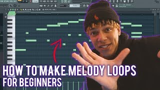 HOW TO MAKE MELODY LOOPS IN FL STUDIO FOR BEGINNERS (FL Studio 20 Tutorial)