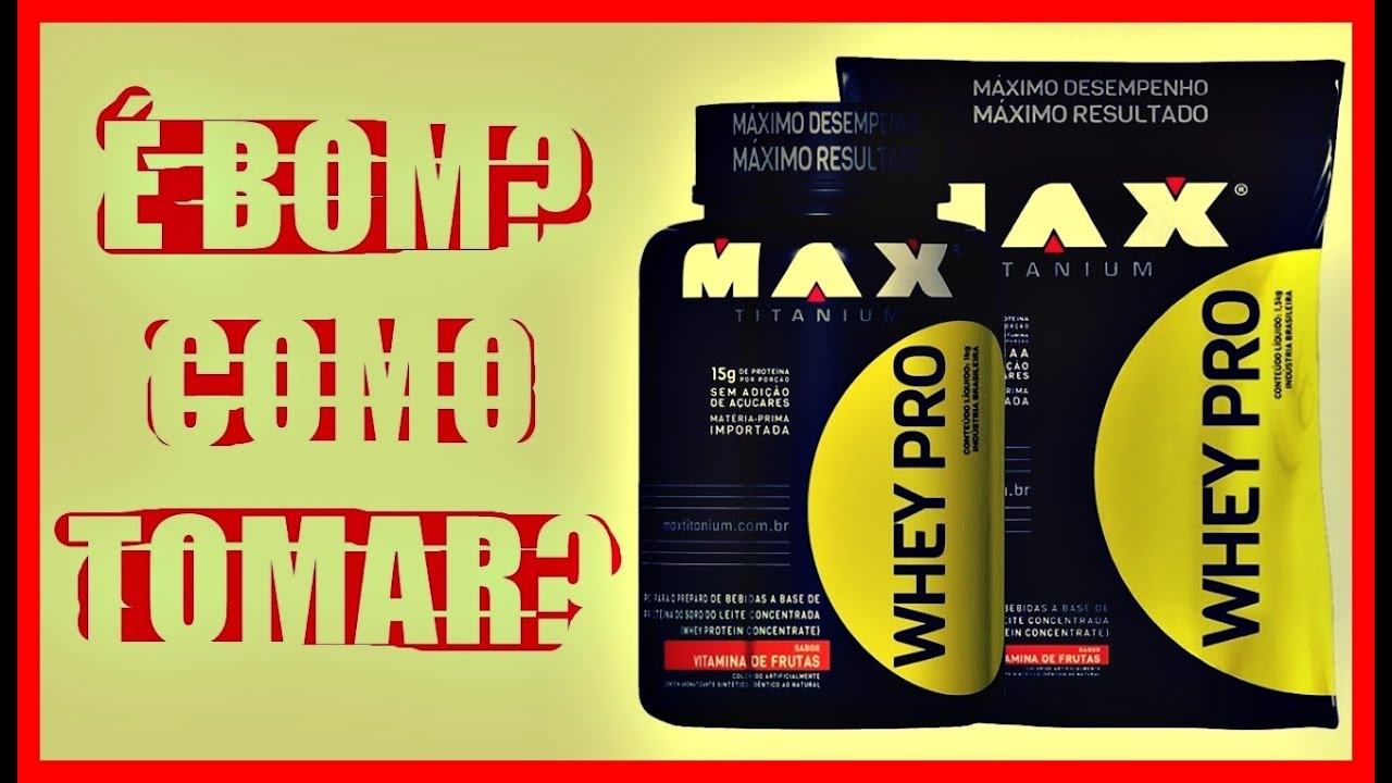 3bb75a9909 Whey Protein Pro Max Titanium É BOM E COMO TOMAR  - YouTube