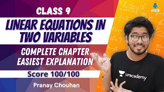 Linear Equations in Two Variables Class 9 Complete Chapter Easiest Explanation   Score 100/100