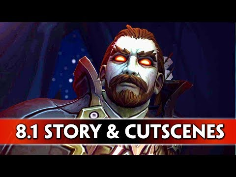 World of Warcraft: Battle for Azeroth - All Cutscenes & Story-Driven Stuff in Patch 8.1