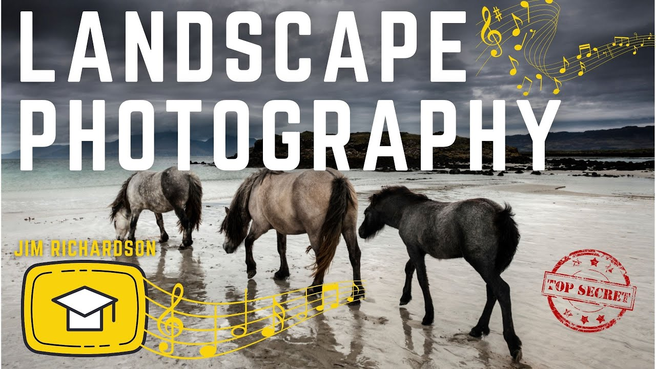 🎥  Using MUSIC and EMOTIONS to create LANDSCAPE Photography      PHOTOGRAPHY with JIM RICHARDSON 🎥