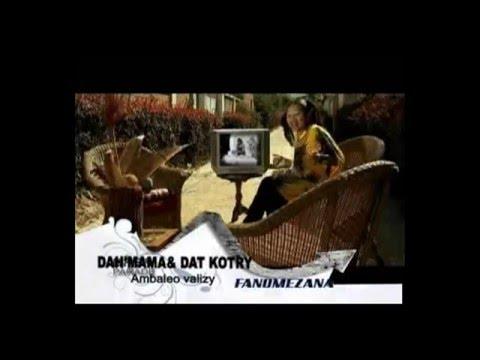 Dat'Kotry ft Dah'Mama :: Ambaleo valizy