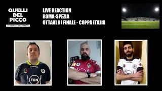 Live Reaction Roma-Spezia 2-4 DTS | Coppa Italia | 19 Gennaio 2021