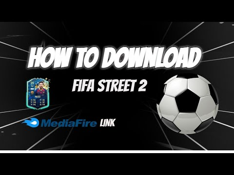 HOW TO DOWNLOAD FIFA STREET 2 IN 70 MB REAL