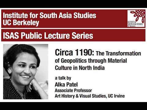 Circa 1190 - The Transformation of Geopolitics through Material Culture in North India