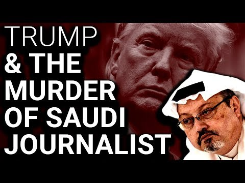 Did Trump Know in Advance About Khashoggi Killing?