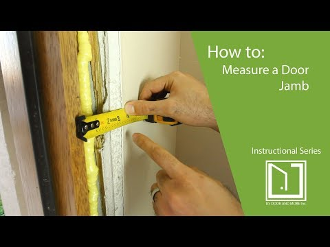 How To: Measure For The Exterior Door Jamb Dimensions